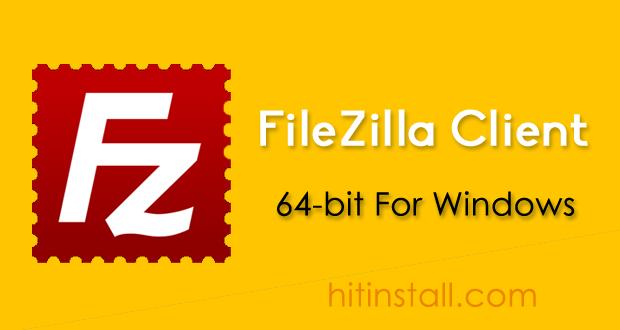 Download FileZilla Client 2017 64-bit
