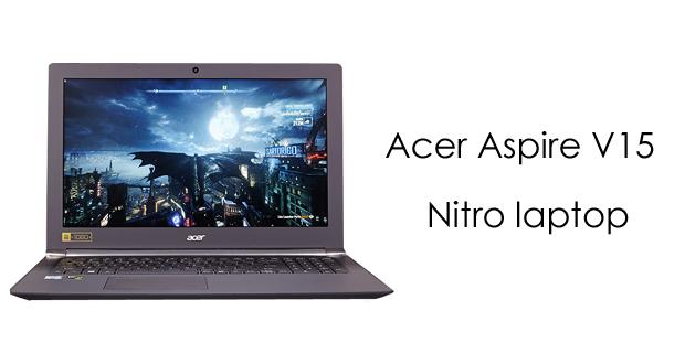 Acer Aspire V15 Nitro Laptop Drivers Download
