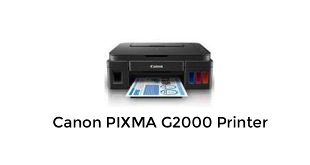 Canon PIXMA G2000 Printer Driver Download