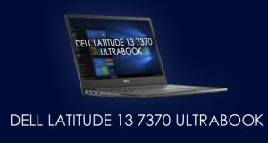 Dell Latitude 13 7370,Dell Latitude 13 7370 ultrabook