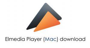 Elmedia Player download