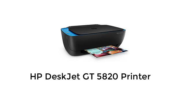 HP DeskJet GT 5820 Wireless Printer Drivers Download
