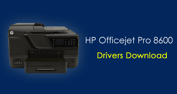 HP Officejet Pro 8600 Driver Download