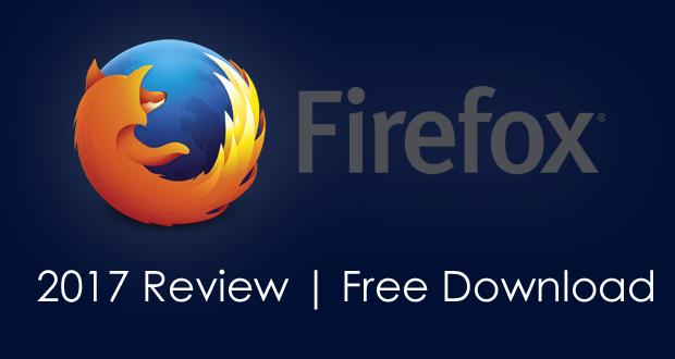 Mozilla Firefox 2021 Review