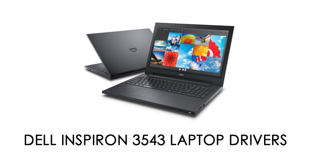 Dell Inspiron 3543 Laptop Drivers Download
