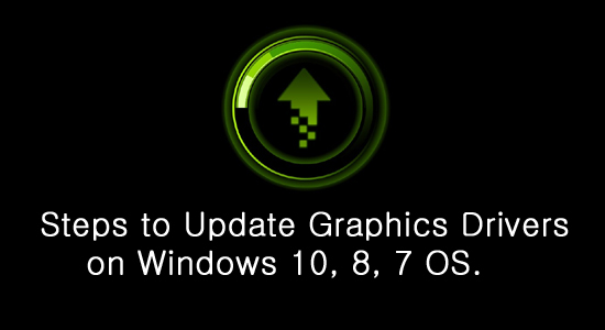 How To Update Graphics Drivers For Windows 10