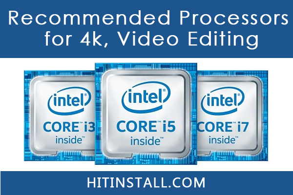 Video Editing Processors